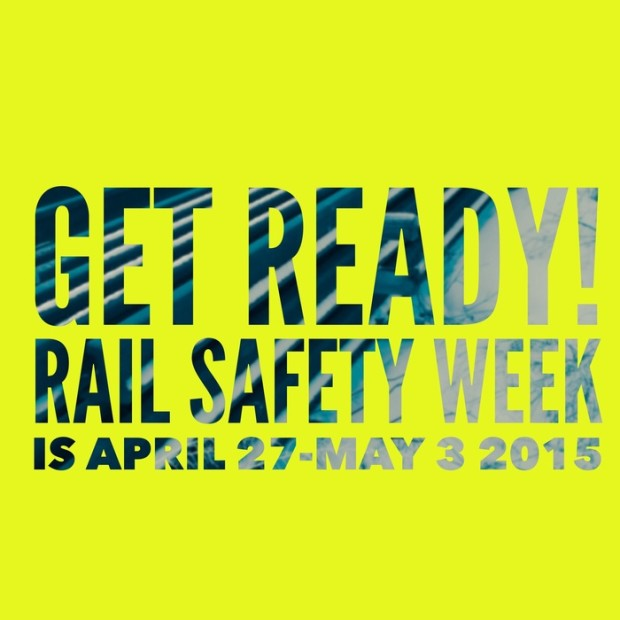 Rail Safety Week 2015 April 27 - May 3